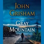 Gray Mountain by  John Grisham audiobook