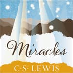 Miracles by  C. S. Lewis audiobook