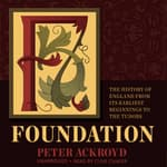 Foundation by  Peter Ackroyd audiobook
