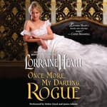 Once More, My Darling Rogue by  Lorraine Heath audiobook