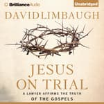 Jesus on Trial by  David Limbaugh audiobook