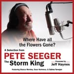 Where Have all the Flowers Gone? by  Pete Seeger audiobook