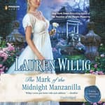 The Mark of the Midnight Manzanilla by  Lauren Willig audiobook