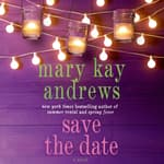 Save the Date by  Mary Kay Andrews audiobook