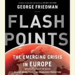 Flashpoints by  George Friedman audiobook