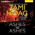 Ashes to Ashes by  Tami Hoag audiobook