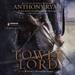 Tower Lord by  Anthony Ryan audiobook