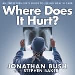 Where Does It Hurt? by  Stephen Baker audiobook