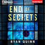 End of Secrets by  Ryan Quinn audiobook