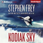 Kodiak Sky by  Stephen Frey audiobook