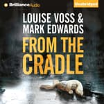 From the Cradle by  Mark Edwards audiobook