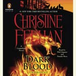 Dark Blood by  Christine Feehan audiobook