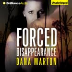 Forced Disappearance by  Dana Marton audiobook