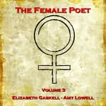 The Female Poet, Vol. 3 by  Elizabeth Gaskell audiobook