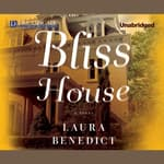 Bliss House by  Laura Benedict audiobook