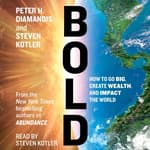 Bold by  Peter H. Diamandis audiobook