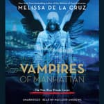 Vampires of Manhattan by  Melissa de la Cruz audiobook