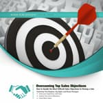 Overcoming Top Sales Objections by  Made for Success audiobook