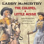 The Colonel and Little Missie by  Larry McMurtry audiobook