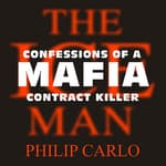 The Ice Man by  Philip Carlo audiobook