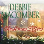 Christmas Letters by  Debbie Macomber audiobook