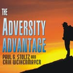 The Adversity Advantage by  Erik Weihenmayer audiobook
