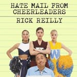 Hate Mail from Cheerleaders by  Rick Reilly audiobook