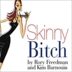 Skinny Bitch by  Rory Freedman audiobook
