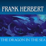 The Dragon in the Sea by  Frank Herbert audiobook