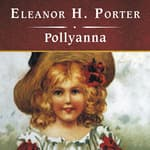 Pollyanna, with eBook by  Eleanor H. Porter audiobook