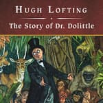 The Story of Dr. Dolittle, with eBook by  Hugh Lofting audiobook