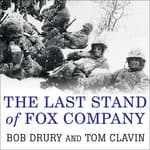 The Last Stand of Fox Company by  Bob Drury audiobook