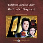 The Scarlet Pimpernel, with eBook by  Baroness Emma Orczy audiobook