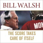 The Score Takes Care of Itself by  Steve Jamison audiobook