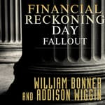 Financial Reckoning Day Fallout by  Addison Wiggin audiobook