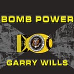 Bomb Power by  Garry Wills audiobook