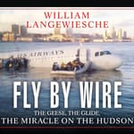 Fly by Wire by  William Langewiesche audiobook