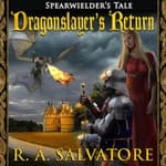 Dragonslayer's Return by  R. A. Salvatore audiobook
