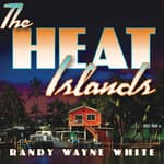 The Heat Islands by  Randy Wayne White audiobook