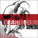 The Electric Church by  Jeff Somers audiobook