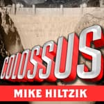 Colossus by  Michael Hiltzik audiobook