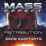 Mass Effect: Retribution by  Drew Karpyshyn audiobook