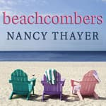 Beachcombers by  Nancy Thayer audiobook