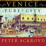 Venice by  Peter Ackroyd audiobook