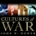 Cultures of War by  John W. Dower audiobook