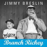 Branch Rickey by  Jimmy Breslin audiobook