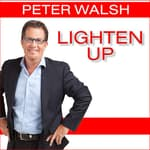 Lighten Up by  Peter Walsh audiobook
