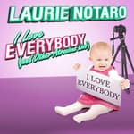 I Love Everybody (and Other Atrocious Lies) by  Laurie Notaro audiobook