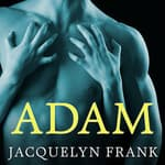 Adam by  Jacquelyn Frank audiobook