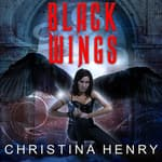 Black Wings by  Christina Henry audiobook